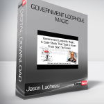 Jason Luchessi – Government Loophole Magic