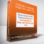 Ian Stanley – 5-Figure-Launches From Tiny Lists OTO