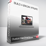 Duston MacGroarty – Build A $1KDay Affiliate