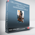 Nick Krauser – DeluxeBundle Podcast Collection (Womanizers Bible)