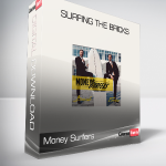 Money Surfers – Surfing The Bricks